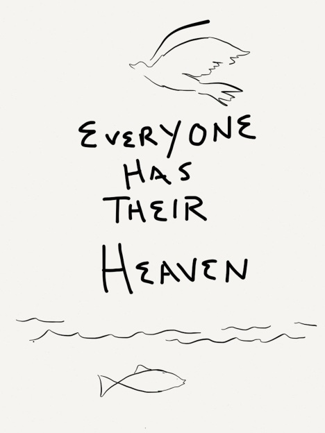 everyone has their heaven