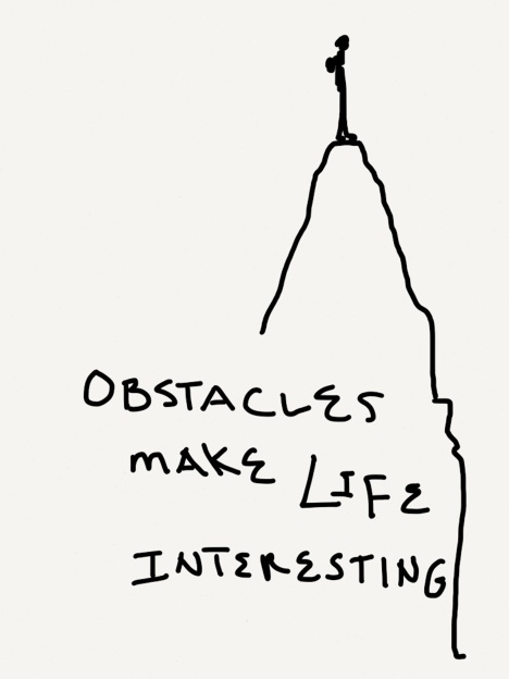 Obstacles Make Life