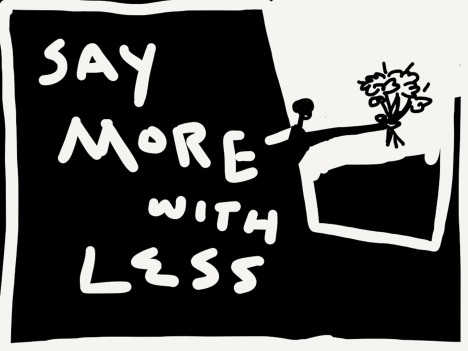 say more with less