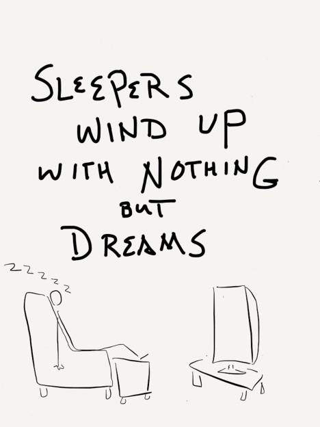 Sleepers wind up with nothing but dreams