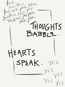 Thoughts Babble Hearts Speak