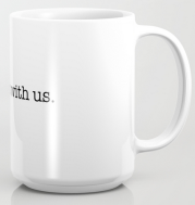 always with us COFFEE MUG copy