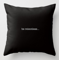 BeRelentless square pillow copy