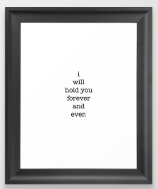 forever and ever FRAMED ART PRINT copy