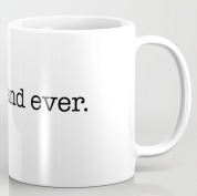 forever and ever MUG copy