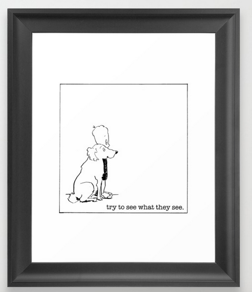 try to see what they see FRAMED ART PRINT copy