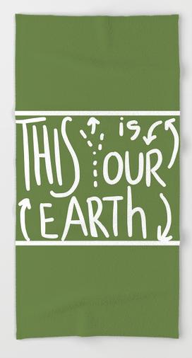 OUR EARTH BEACH TOWEL copy
