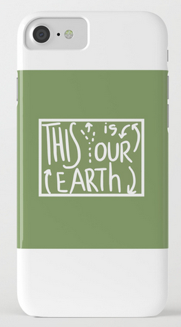 our earth IPHONE CASE copy
