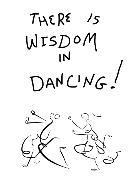 There is wisdom in dancing copy 3