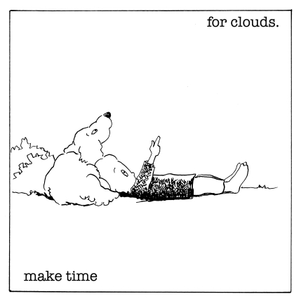 maketimeforclouds WITH EYES jpeg copy 2