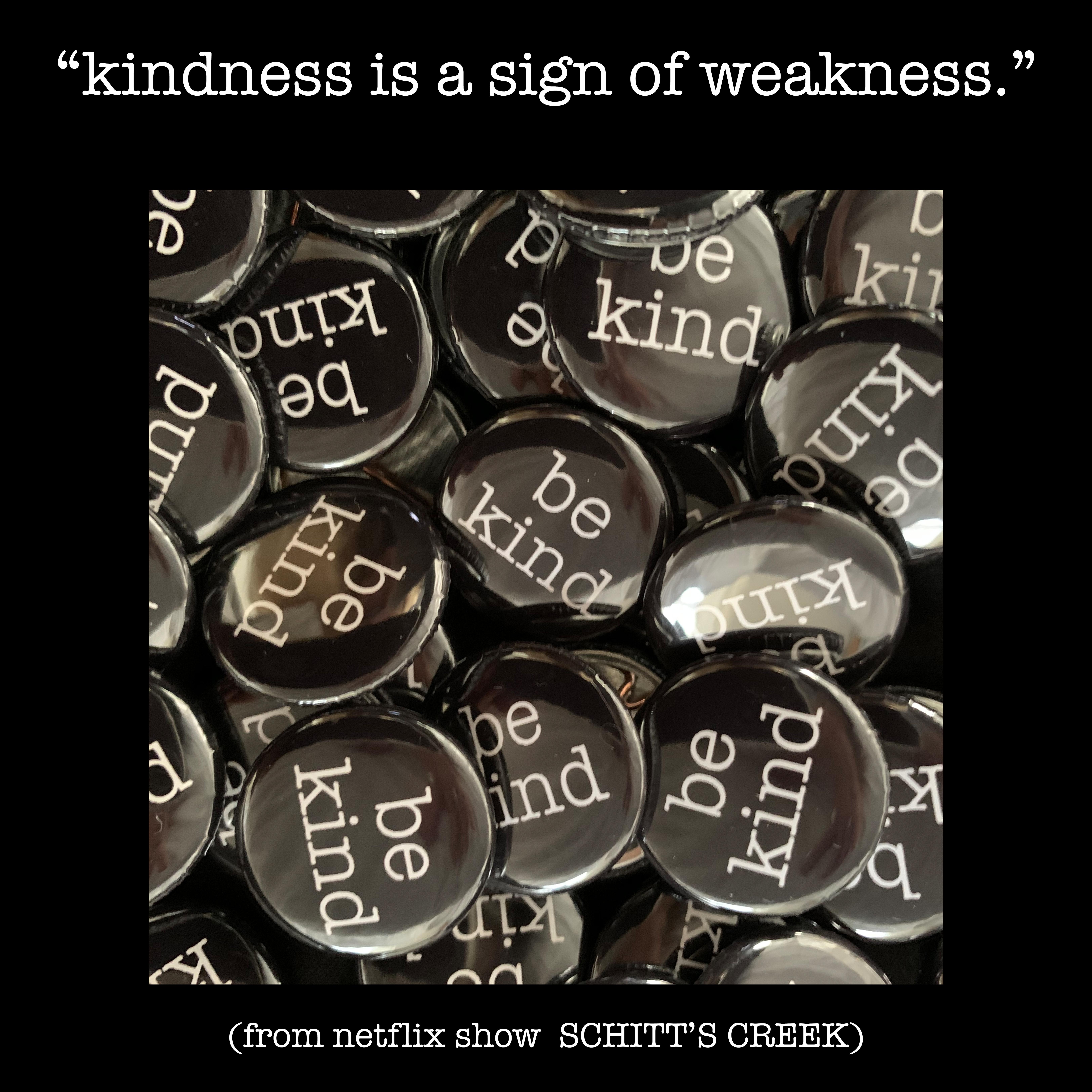 kindnessSCHITTSCREEK copy