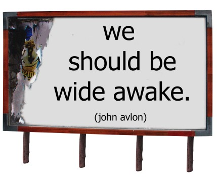 we should be wide awake billboard copy