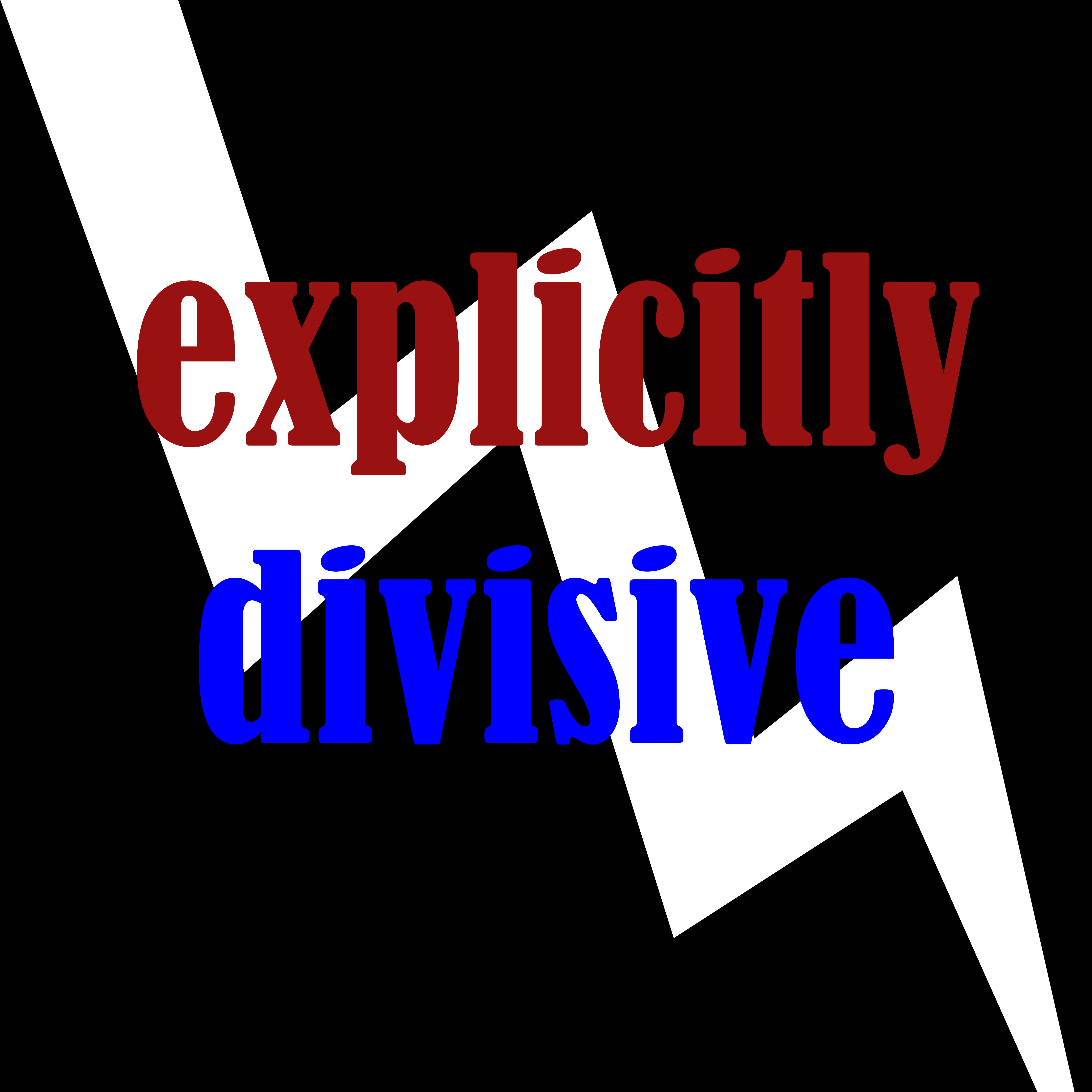 explicitly divisive copy